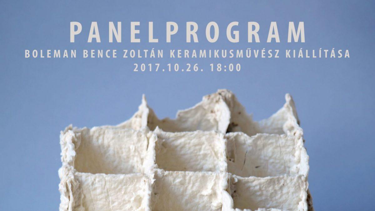PANELPROGRAM  kiállítás 2017.10.26-án 18:00-kor